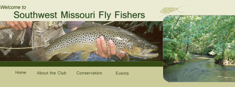 Welcome to Southwest Missouri Fly Fishers Online
